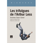 Les trifulgues de l'Arthur Less