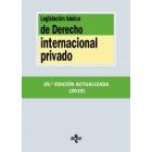 Legislación básica de Derecho Internacional Privado (Edición 2019)