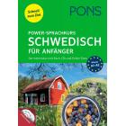 PONS Power-Sprachkurs Schwedisch für Anfänger: Schnell zum Ziel. Der Intensivkurs mit Buch, CDs und Online-Tests