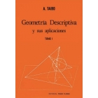 Geometría descriptiva y sus aplicaiones. Tomo 1