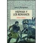 Hispania y los romanos. Historia de España II