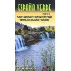 España Verde II-Parques Nacionales y Naturales de españa Centro, Sur, Baleares y Canarias
