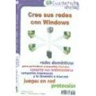 Cree sus redes con Windows
