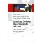 Jean-Luc Godard: el pensamiento del cine. Cuatro miradas sobre Histoire (s) du cinéma