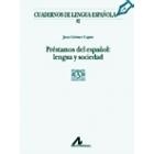 Préstamos del español: lengua y sociedad