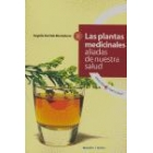 Las plantas medicinales aliadas de nuestra salud