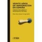Veinte años de inmigración en España. Perspectivas jurídica y sociológica (1985-2004)