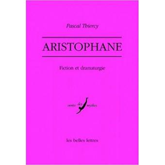 Aristophane: fiction et dramaturgie