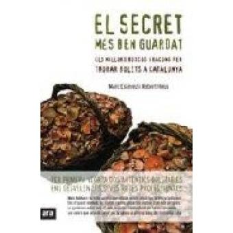 El secret més ben guardat. Els millors boscos i racons per trobar bolets a Catalunya