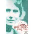 Sabina Spielrein. De Jung a Freud