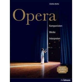 Ópera. Compositores. Obras. Intérpretes