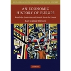 An economic history of Europe. Knowledge, institution and growth, 800 to the present