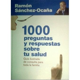 1.000 preguntas y respuestas sobre tu salud
