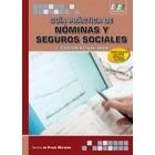Guía práctica de nóminas y seguros sociales. 2 ed.