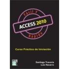 Access 2010. Fácil y rápido