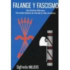 Falange y fascismo. Dos doctrinas diferentes. dos modos distintos de entender la vida y la muerte
