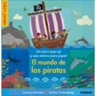 El mundo de los piratas (libro juego pop up)