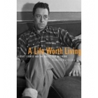 A life worth living: Albert Camus and the quest for meaning