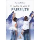 El poder de vivir el presente