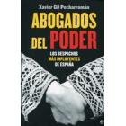 Abogados del poder. Los despachos más influyentes de España