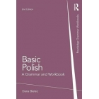 Basic Polish. A Grammar and Workbook, 2nd Edition