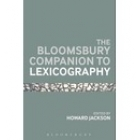 The Bloomsbury Companion to Lexicography