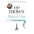 Paris for One (and other stories)