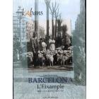 Barcelona. L'Eixample. Recull gràfic 1860-1980