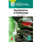 Senderisme a Catalunya (Guia familiar Indrets i paisatges)