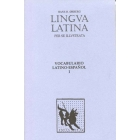 Lingua Latina - Vocabulario Latino-Espanol: Vocabulario Latino Espanol Supplement for Part 1