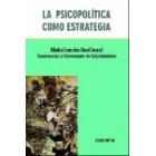 La psicopolítica como estrategia
