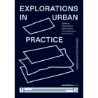Explorations in Urban Practice. Urban School Ruhr Series