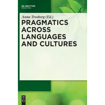 Pragmatics across Languages and Cultures (Handbooks of Pragmatics [HOPS])