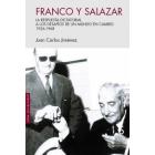Franco y Salazar. La respuesta dictatorial a los desafíos de un mundo en cambio. 1936-1968