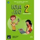 Lola y Leo paso a paso 2. Libro del alumno más audio descargable MP3 (Nivel A1.1-A1.2)