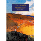 Fell Murder. A Lancashire Mystery (British Library Crime Classics)
