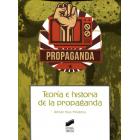 Teoría e historia de la propaganda