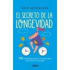 El secreto de la longevidad. 10 estrategias para vivir más años con salud y vitalidad