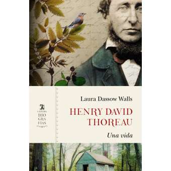 Henry David Thoreau: una vida