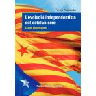 L'evolució independentista del catalanisme. Claus històriques