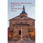 Religiosidad y reforma católica en el Noroeste de la península ibérica. Siglos XV-XIX