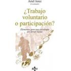 ¿Trabajo voluntario o participación? Elementos para una sociología del Tercer Sector