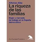 La riqueza de las familias. Mujer y mercado de trabajo en la España democrática