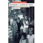Identidades y conflicto de valores. Diversidad y mutación social en el  Mediterráneo