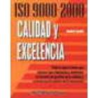ISO 9000-2000. Calidad y excelencia.