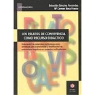 Los Relatos de convivencia como recurso didáctico : elaboración de materiales curriculares...
