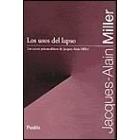 Los usos del lapso. Los cursos psicoanalíticos de Jacques-Alain Miller