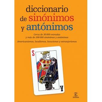 Diccionario de sinónimos y antónimos. 30000 entradas  y más de 200000 sinónimos y antónimos