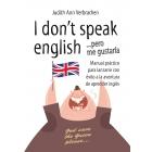 I don't speak English... pero me gustaría. Manul práctico para lanzarse con eéxito a la aventura de aprender inglés