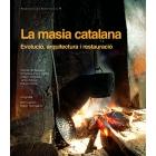 La masia catalana. Evolució, arquitectura i restauració